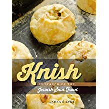 Knish: In Search of the Jewish Soul Food