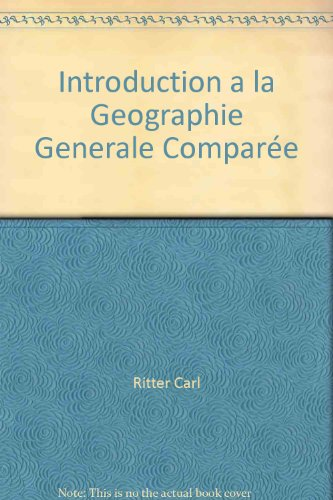 Introduction a la Geographie Generale Comparée