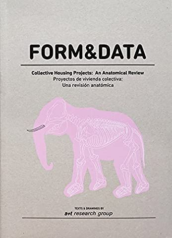 Form & Data - Collective Housing Projects: An Anatomical Review