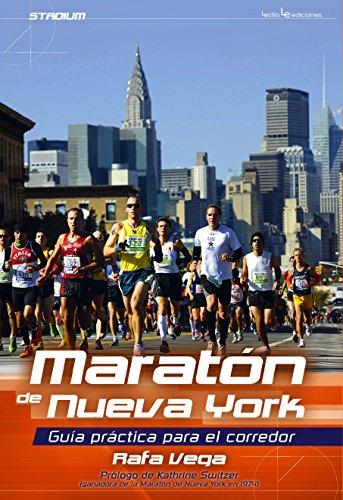 Maratón De Nueva York. Guía Práctica Para El Corredor (Stadium) por Rafael Vega Jiménez