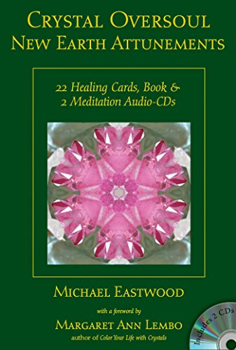 Crystal Oversoul New Earth Attunements: 22 Healing Cards, Book, & 2 Meditation Audio CDs (Crystal Oversoul Attunements) Crystal Audio