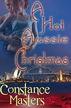 A Hot Aussie Christmas by [Masters, Constance]