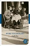 Gedichte (Fischer Klassik) - Kurt Tucholsky