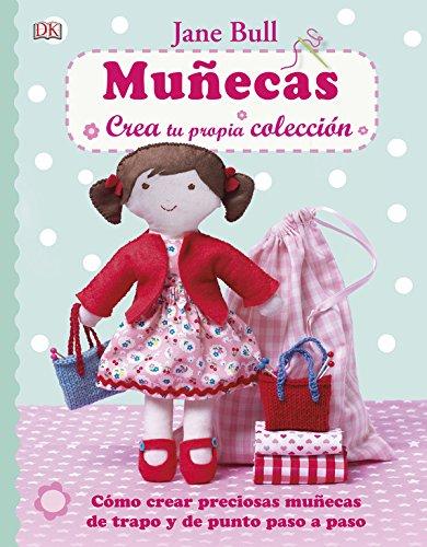 Muñecas, Crea Tu Propia Colección (HOBBIES)