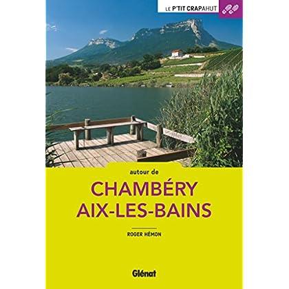 Autour de Chambéry et Aix-les-Bains