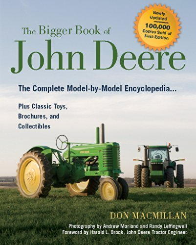 The Bigger Book of John Deere Tractors: The Complete Model-by-Model Encyclopedia ... Plus Classic Toys, Brochures, and Collectibles (The Big Book Series) by Don Macmillan (2010-05-01)