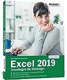 Excel 2019 - Grundlagen für Einsteiger: Leicht verständlich. Mit Online-Videos und Übungensdateien