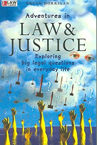 [(Adventures in Law and Justice)] [By (author) Brian Horrigan] published on (July, 2004)