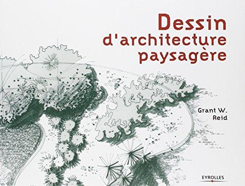 Dessin d'architecture paysagère par Grant W. Reid