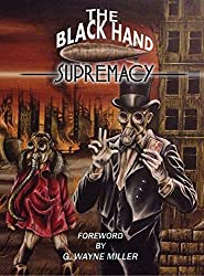 The Black Hand Supremacy