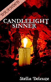 Candlelight Sinner (Branded) by [Deleuze, Stella]