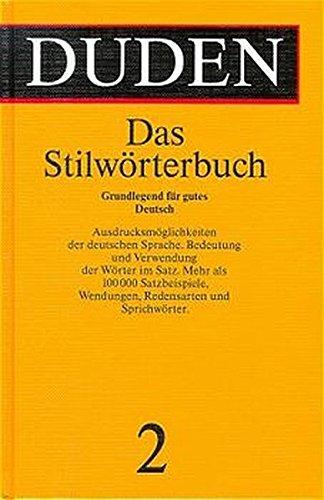 Bd.2, Duden Das Stilwörterbuch (Duden - Deutsche Sprache in 12 Bänden) ()