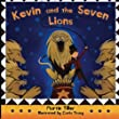 Kevin and the Seven Lions: Volume 1