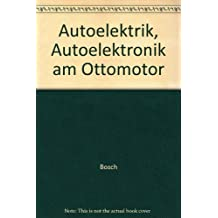Autoelektrik - Autoelektronik am Ottomotor