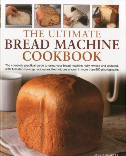 The Ultimate Bread Machine Cookbook by Shapter, Jennie (2010) Hardcover