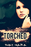 Torched (Iron Serpents Motorcycle Club Book 1)