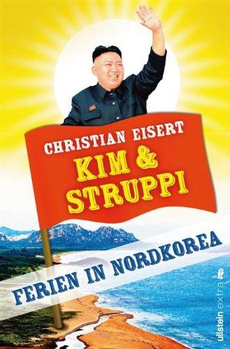 Buchseite und Rezensionen zu 'Kim und Struppi: Ferien in Nordkorea' von Christian Eisert