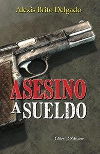 Asesino a sueldo par  Alexis Brito Delgado