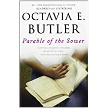 Parable of the Sower by Octavia E. Butler (2000-01-01)