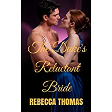 The Duke's Reluctant Bride (English Edition)