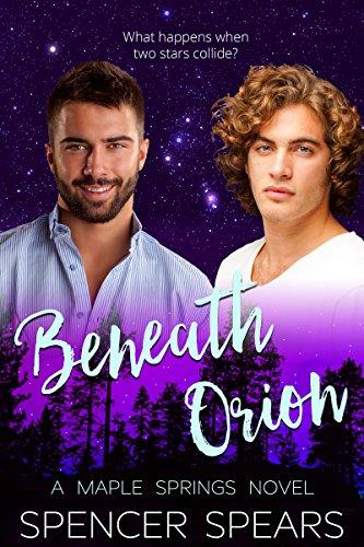Beneath Orion (Maple Springs Book 2)