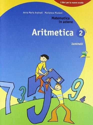 Matematica in azione. Aritmetica. Con espansione online. Per la Scuola media: 2