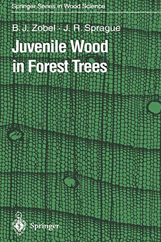 Juvenile Wood in Forest Trees (Springer Series in Wood Science)