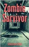 Zombie Survivor: Das Ende der Menschheit