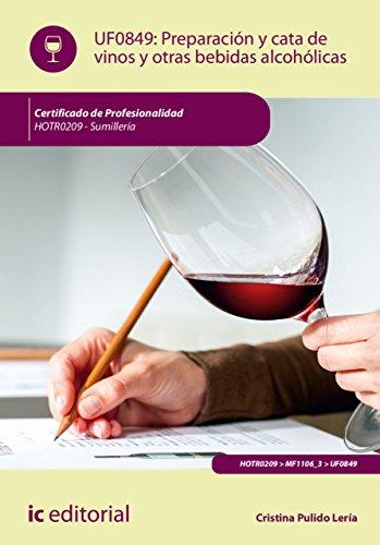 Preparación y cata de vinos y otras bebidas alcohólicas. HOTR0209 par Cristina Pulido Lería