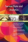 Picture Of Service Data and Analytics All-Inclusive Self-Assessment - More than 700 Success Criteria, Instant Visual Insights, Comprehensive Spreadsheet Dashboard, Auto-Prioritised for Quick Results