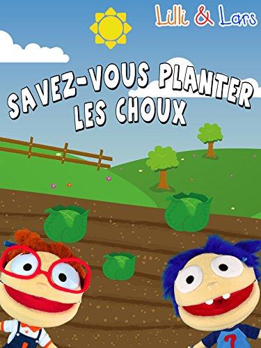 clip-savez-vous-planter-les-choux-lilli-lars-ov