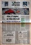 Telecharger Livres MONDE DES INITIATIVES LE du 12 06 1996 FLEXIBILITE LE TEMPS PARTIEL COMME OUTIL DE GESTION TRIBUNE PAR BERNARD IBAL ANNONCES CLASSEES AIDES A L EMPLOI UN BILAN DECEVANT FINANCIEREMENT COUTEUSES LA PLUPART DES MESURES ENTRAINENT PEU D EMBAUCHES SUPPLEMENTAIRES PAR ALAIN LEBAUBE DOSSIER LE CONTRAT INITIATIVE EMPLOI N A PAS EU LE RESULTAT ESCOMPTE PAR PHILIPPE BAVEREL LES EFFETS CONTRADICTOIRES DES AIDES A L EMBAUCHE PAR LAETITIA VAN EECKHOUT UN CIE JEUNES SANS G (PDF,EPUB,MOBI) gratuits en Francaise