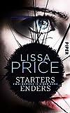Starters - Enders: Zwei Romane in einem Band