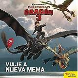 Cómo entrenar a tu dragón 3. Viaje a Nueva Mema: Cuento (Dreamworks.