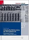 Historische Meilensteine der Mikroelektronik
