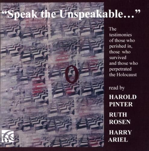 speak-the-unspeakable-temoignages-sur-lholocauste