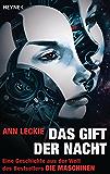 Das Gift der Nacht: Erzählung (Erzählung aus dem Maschinen-Universum 1) (German Edition)