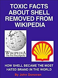 Toxic facts about Shell removed from Wikipedia: How Shell became the most hated brand in the world