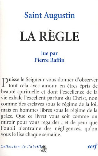 La règle par Pierre Raffin, Saint Augustin