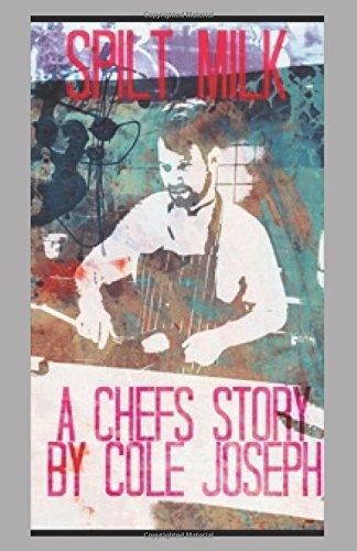 spilt-milk-a-chef-story