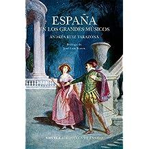 España en los grandes músicos (Biblioteca de Ensayo / Serie mayor nº 95)