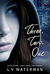 Three, Two, One: Prequel (The Photon Lock Book 2)