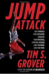 Jump Attack: The Formula for Explosive Athletic Performance, Jumping Higher, and Training Like the Pros Paperback