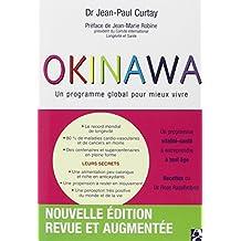 Okinawa: Un programme global pour mieux vivre (nouvelle édition revue et augmentée)