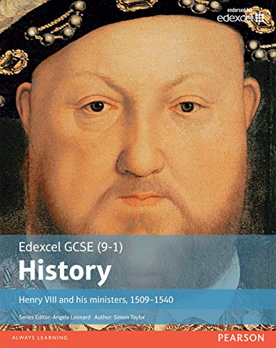 Edexcel GCSE (9-1) History Henry VIII and his ministers, 1509Ð1540 Student Book (EDEXCEL GCSE HISTORY (9-1)) (English Edition) por Simon Taylor