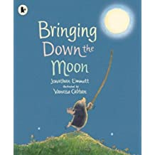 Bringing Down the Moon (Mole and Friends)