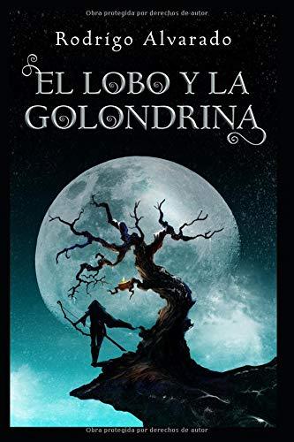 El lobo y la golondrina por Rodrigo Alvarado