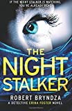 The Night Stalker: A chilling serial killer thriller: Volume 2 (Detective Erika Foster)