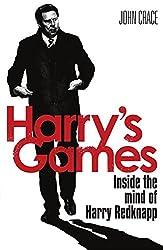 Harry's Games: Inside the Mind of Harry Redknapp