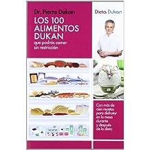 Los 100 alimentos Dukan ? (Spanish Edition) by Dukan, Pierre Dr. (2007) Taschenbuch